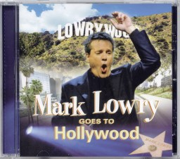 mark-lowry-goes-hollywood
